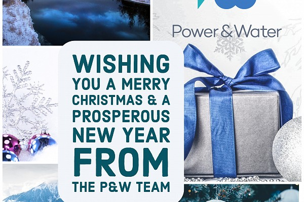 SEASONS GREETINGS FROM POWER & WATER